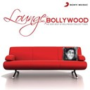 Compilation - Lounge bollywood