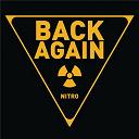 Nitro - Back again