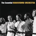 John Mc Laughlin / Mahavishnu Orchestra - The essential mahavishnu orchestra with john mclaughlin