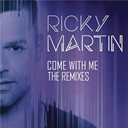 Ricky Martin - Come with me - the remixes