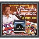 Armando Manzanero - Tesoros de colección - armando manzanero - sus primeros éxitos
