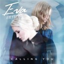 Eva / The Heartmaker - Calling you