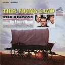 The Browns - The Young Land