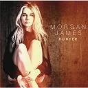 Morgan James - Hunter