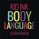 Kid Ink - Body language