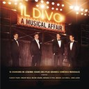 Il Divo - A Musical Affair (French Version)