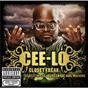 Cee-Lo Green - Closet freak: the best of cee-lo green the soul machine