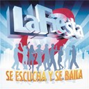 La Fiesta - Se escucha y se baila
