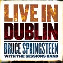 "Bruce Springsteen ""The Boss"" / The Sessions Band - Live in dublin"