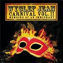 Wyclef Jean - Carnival vol. ii?memoirs of an immigrant