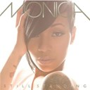 Monica - Still standing