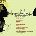 Angie Stone / Chaka Khan / Dwele / Kirk Franklin / Lalah Hathaway / Ledisi / Me'shell Ndegéocello / Mint Condition / Musiq Soulchild - Interpretations: celebrating the music of earth, wind & fire