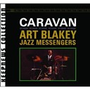 Art Blakey / Art Blakey And The Jazz Messenger - caravan [keepnews collection]