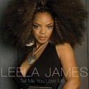Leela James - Tell me you love me