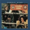 Carole King - Welcome home