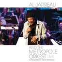 Al Jarreau - Al jarreau and the metropole orkest live