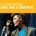 Daryl Hall / John Oates - Discover beyond