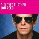 Lou Reed - Discover further