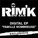 Rim-K - Famille nombreuse