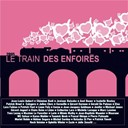 Les Enfoir&eacute;s - Le Train des Enfoir&eacute;s