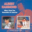 Albert Hammond - When i need you / somewhere in america