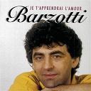 Claude Barzotti - Je t'apprendrai l'amour