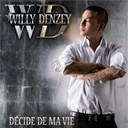 Willy Denzey - Décide de ma vie