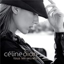 C&eacute;line Dion - Tous les secrets
