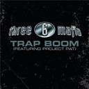 3-6 Mafia - Trap boom