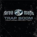 3-6 Mafia - Trap boom