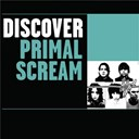 Primal Scream - Discover primal scream