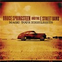 Bruce Springsteen &quot;The Boss&quot; / The E Street Band - Magic tour highlights