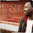 Anthony Hamilton - Cool