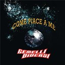 Gemelli Diversi - Come piace a me