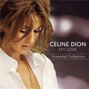 C&eacute;line Dion - My love essential collection