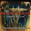 Brooks &amp; Dunn - Cowgirls don't cry