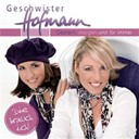 Geschwister Hofmann - Gestern, morgen und f&uuml;r immer