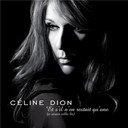 C&eacute;line Dion - Et s'il n'en restait qu'une