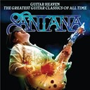 Carlos Santana - Guitar heaven: the greatest guitar classics of all time