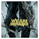 We Are Defiance - Trust in few