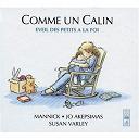 Jo Akepsimas / Mannick / Susan Varley - Comme un calin