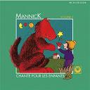Mannick - Mannick chante pour les enfants, vol. 2
