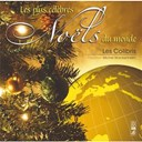 Les Colibris - Les plus célèbres Noëls du Monde