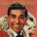 Luis Mariano - Ses plus belles operettes