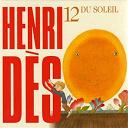 Henri Dès - Henri Dès, vol. 12 : Du soleil (12 chansons + leurs versions instrumentales)