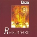 Taize - Resurrexit