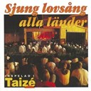 Taize - Sjung lovs&aring;ng alla l&auml;nder