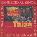 Taize - bendecid al senor !