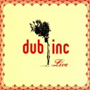 Dub Incorporation - Live
