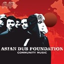 Asian Dub Foundation - Community music